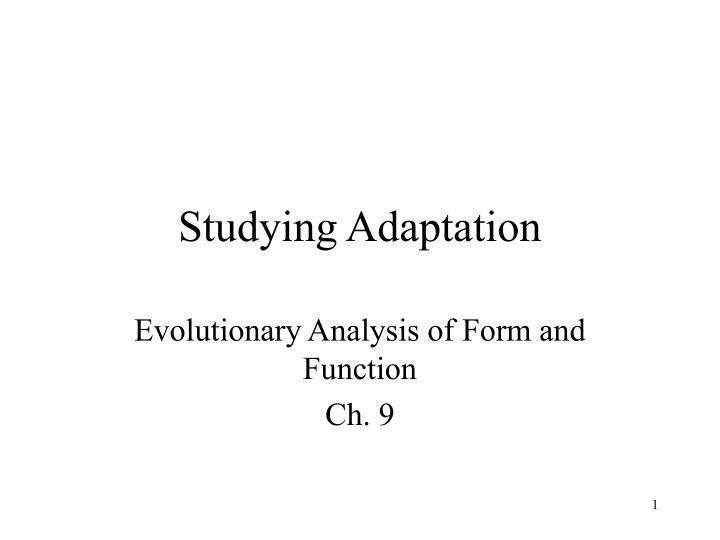 Studying adaptation l.jpg