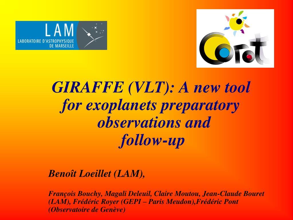 GIRAFFE (VLT): A new tool