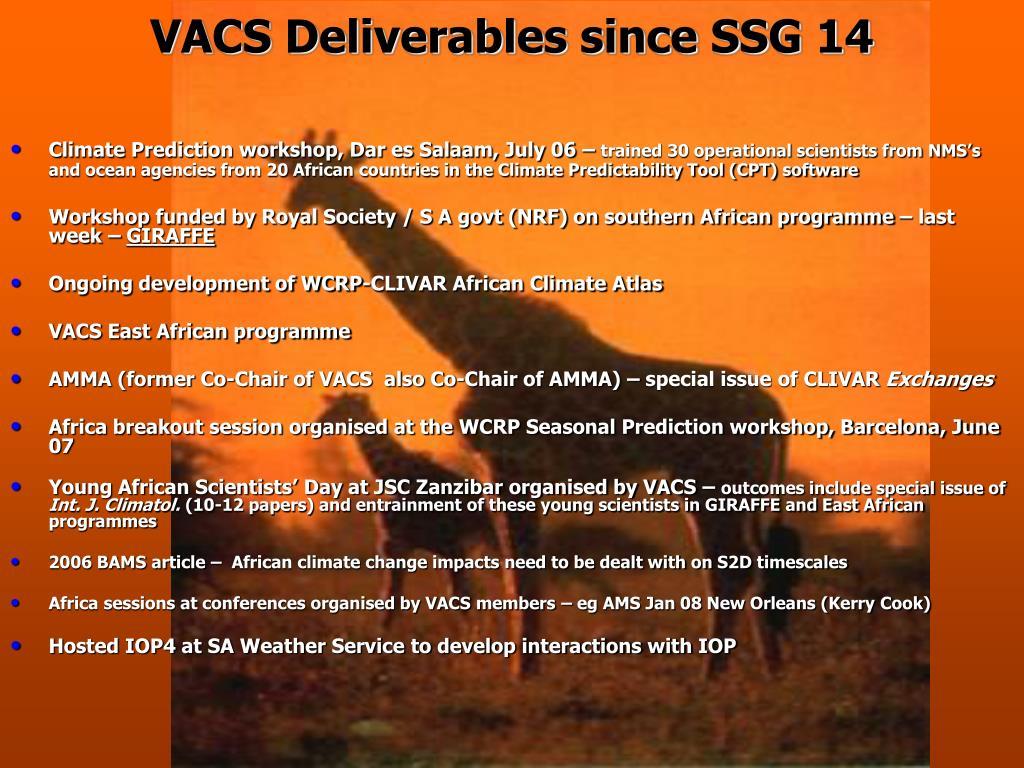 VACS Deliverables since SSG 14