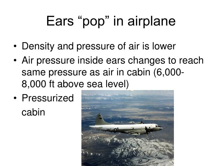 "Ears ""pop"" in airplane"