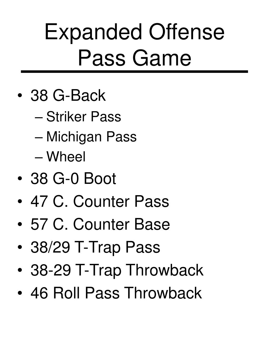 Expanded Offense Pass Game