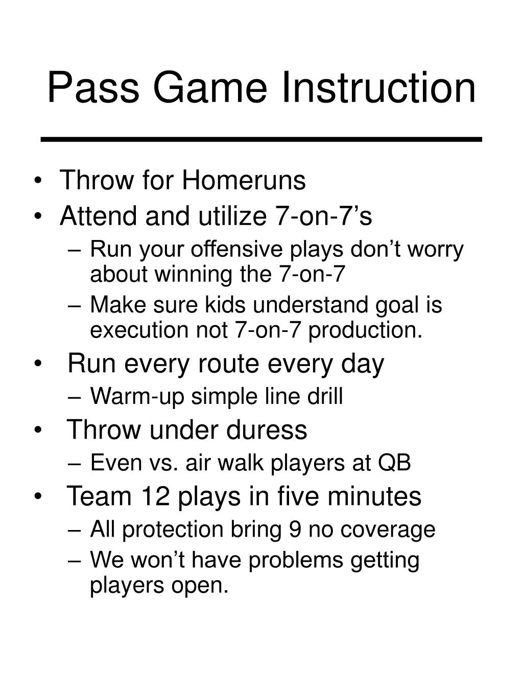 Pass Game Instruction