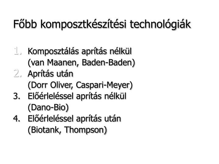 Főbb komposztkészítési technológiák