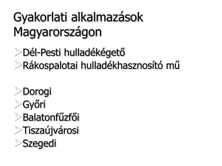 Gyakorlati alkalmazások Magyarországon