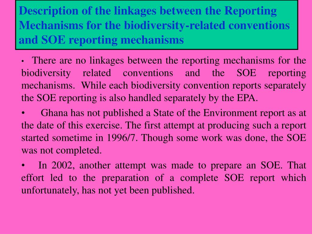 Description of the linkages between the Reporting Mechanisms for the biodiversity-related conventions and SOE reporting mechanisms