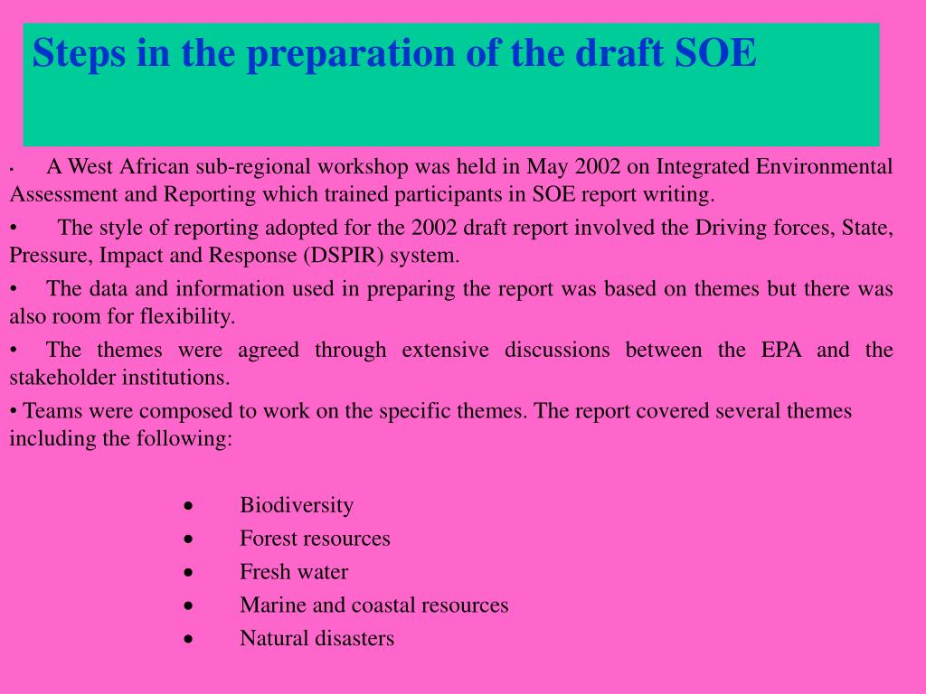 Steps in the preparation of the draft SOE