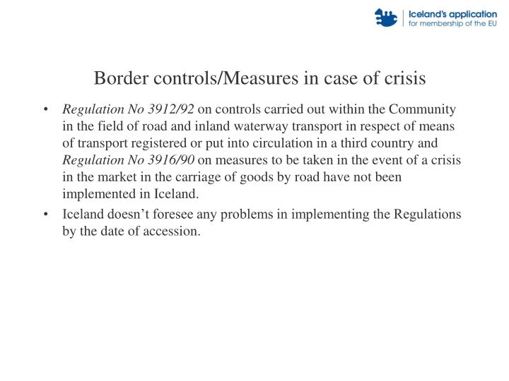 Border controls/Measures in case of crisis