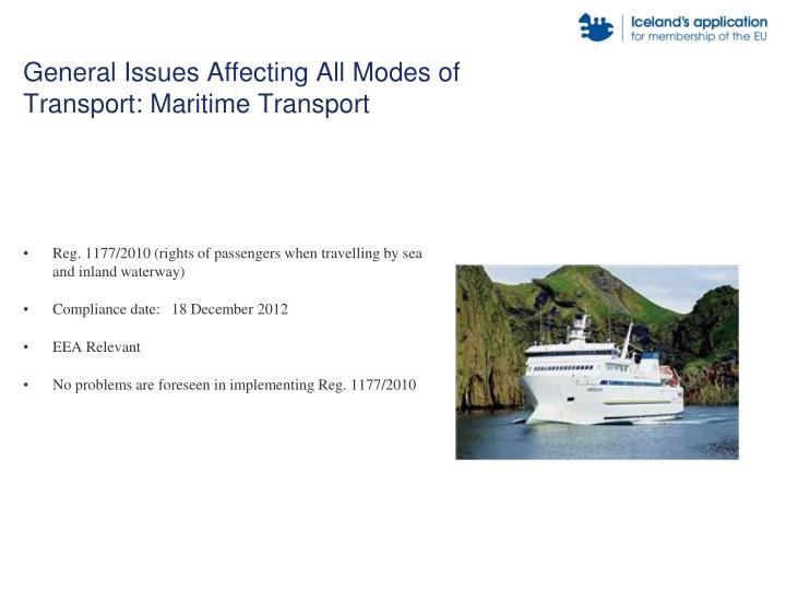 General Issues Affecting All Modes of Transport: Maritime Transport