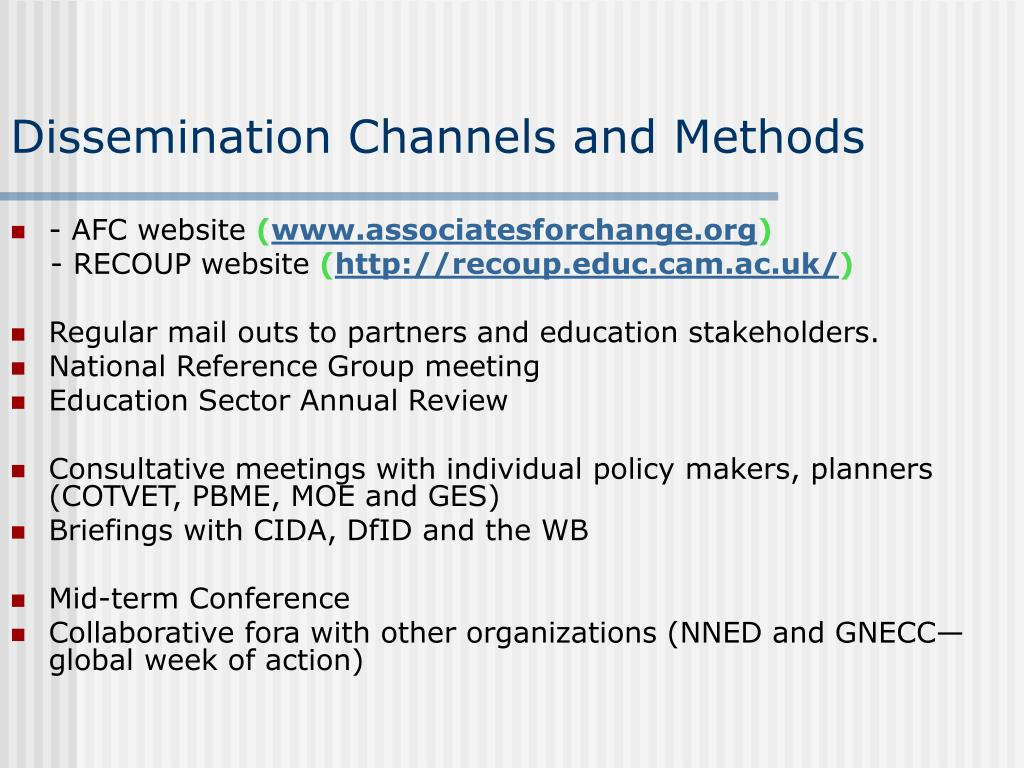 Dissemination Channels and Methods