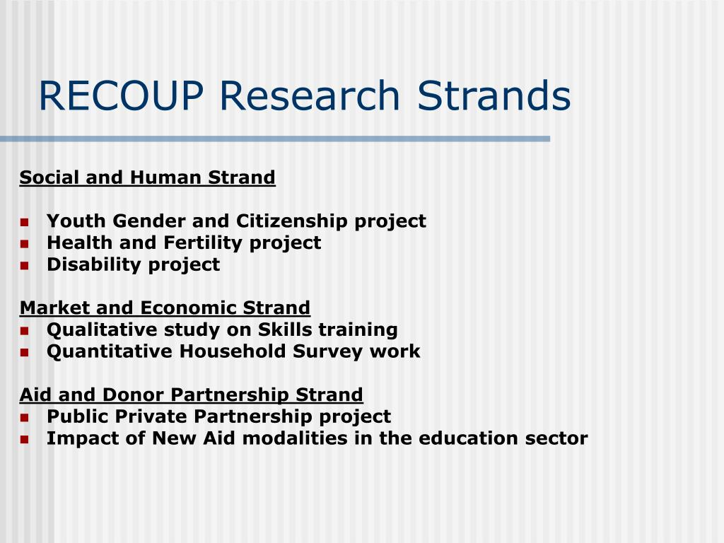 RECOUP Research Strands