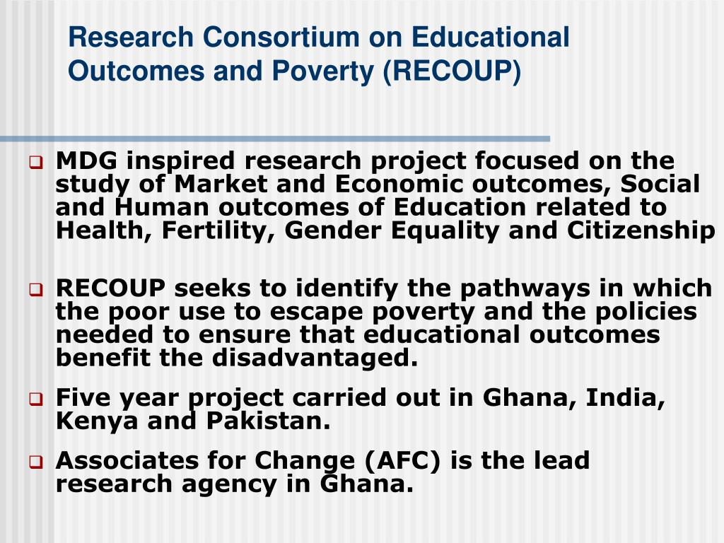 Research Consortium on Educational Outcomes and Poverty (RECOUP)