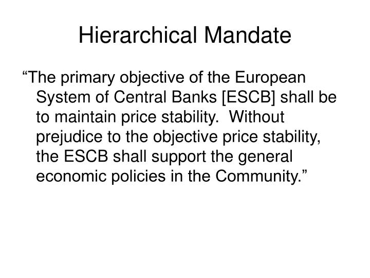 Hierarchical Mandate