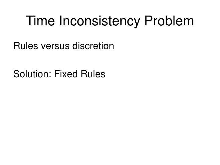 Time Inconsistency Problem