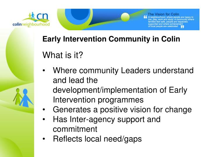 Early Intervention Community in Colin