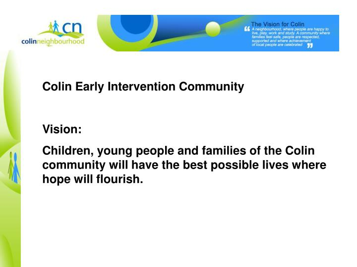 Colin Early Intervention Community
