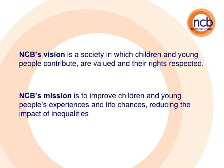 NCB's vision
