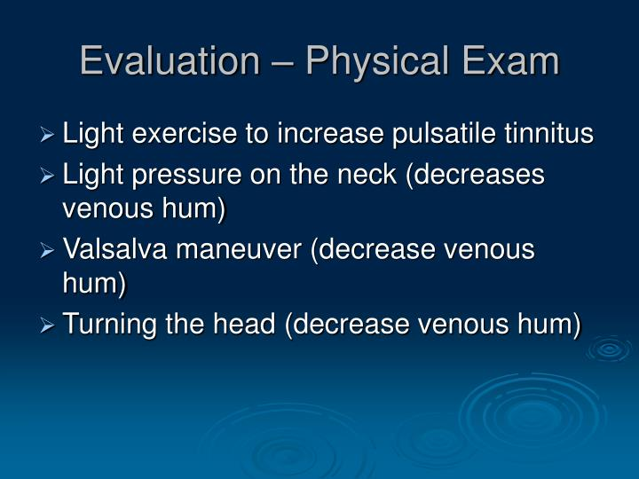Evaluation – Physical Exam