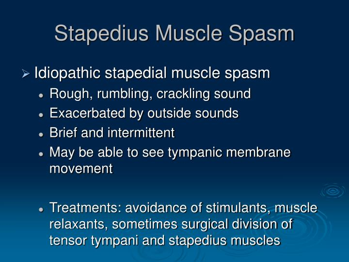 Stapedius Muscle Spasm