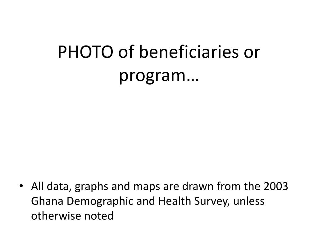 PHOTO of beneficiaries or program…