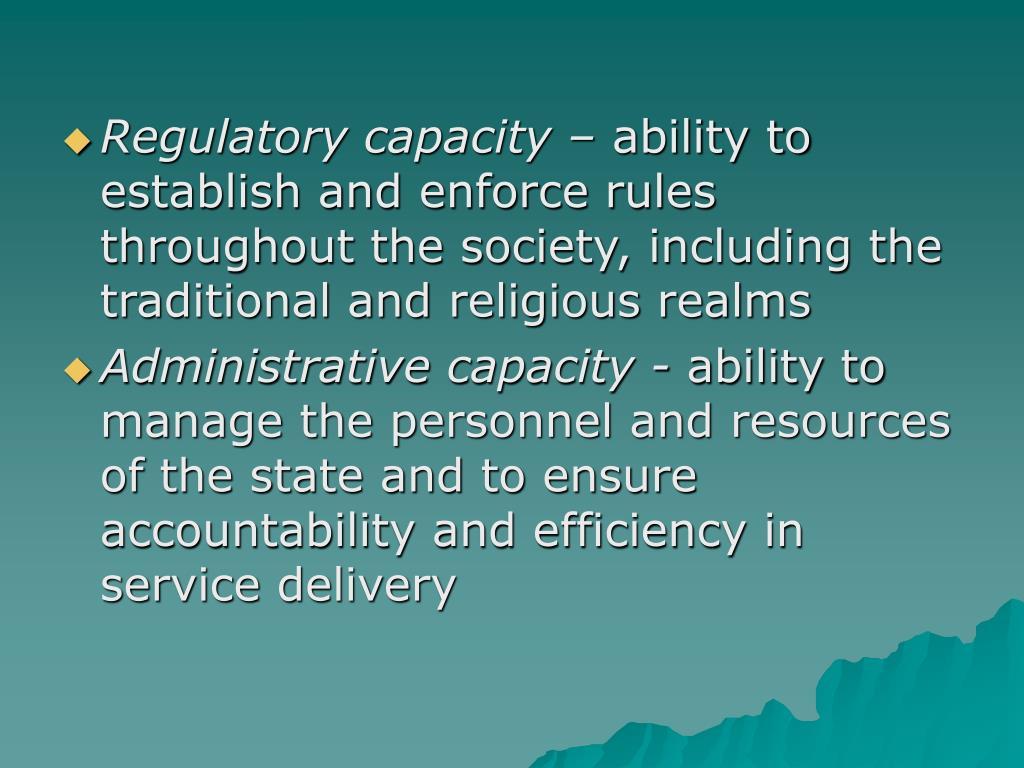 Regulatory capacity –