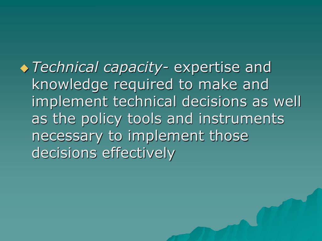 Technical capacity-