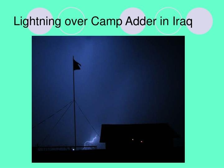 Lightning over Camp Adder in Iraq