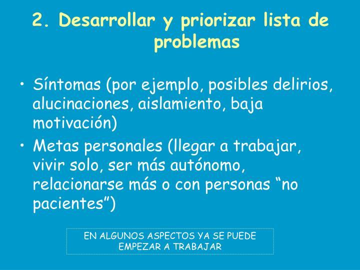 2. Desarrollar y priorizar lista de problemas