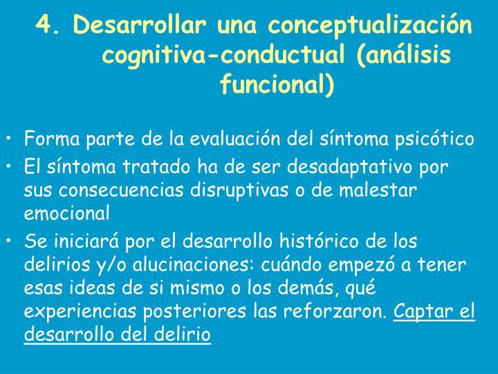 4. Desarrollar una conceptualización cognitiva-conductual (análisis funcional)
