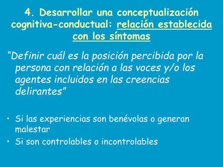 4. Desarrollar una conceptualización cognitiva-conductual: