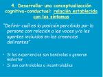 4 desarrollar una conceptualizaci n cognitiva conductual relaci n establecida con los s ntomas