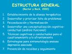 estructura general rector y beck 2002