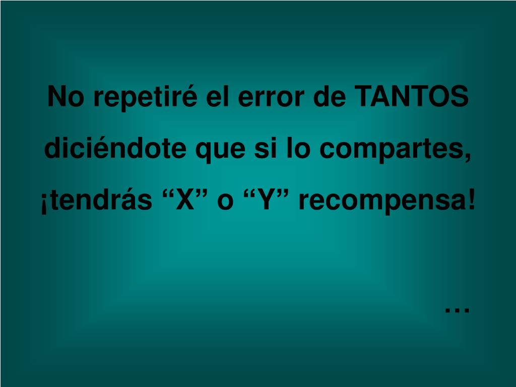 No repetiré el error de TANTOS