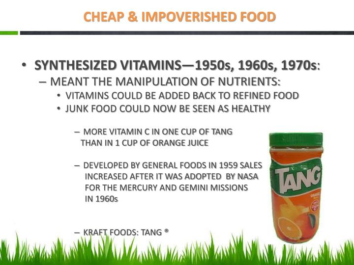 CHEAP & IMPOVERISHED FOOD