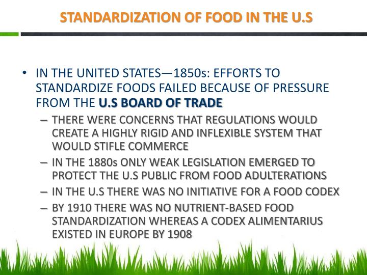 STANDARDIZATION OF FOOD IN THE U.S