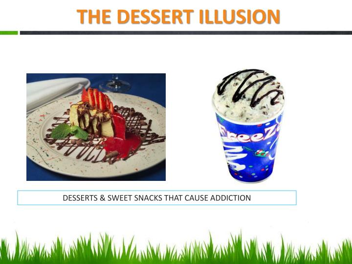 THE DESSERT ILLUSION
