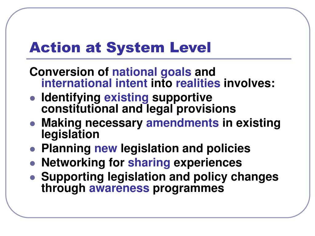 Action at System Level