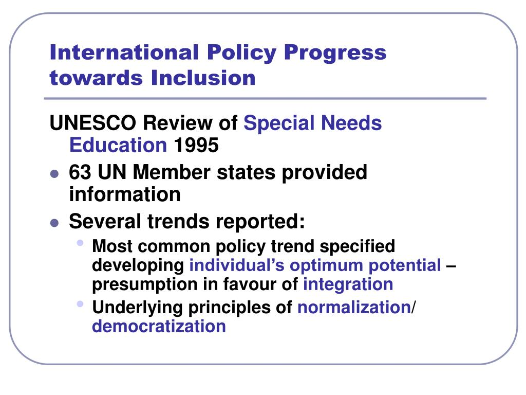 International Policy Progress towards Inclusion