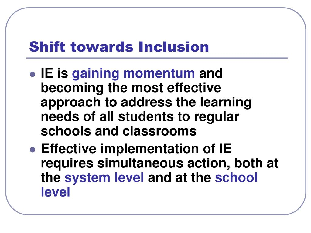 Shift towards Inclusion