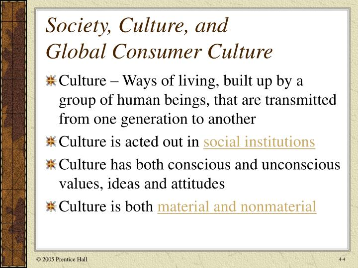 global consumer culture A study of global consumer culture by en-ying lin a thesis  presented to the graduate school of the university of  florida.