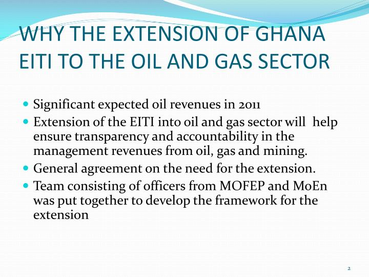 Why the extension of ghana eiti to the oil and gas sector