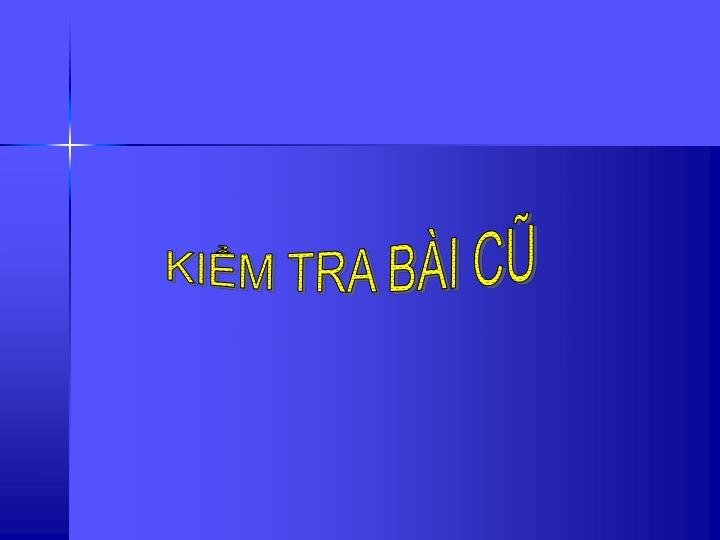KIM TRA BI C