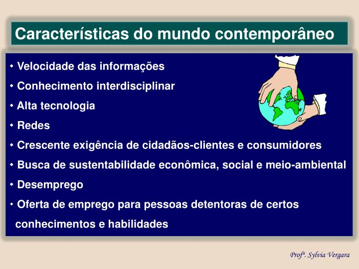 Características do mundo contemporâneo