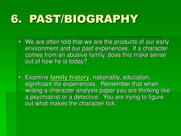 6.  PAST/BIOGRAPHY