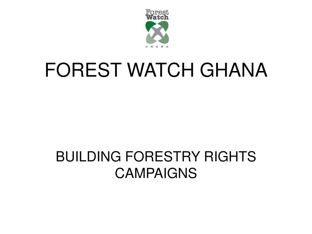 FOREST WATCH GHANA