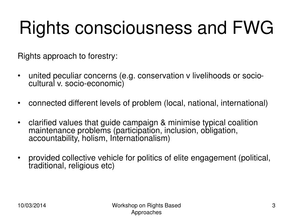 Rights consciousness and FWG
