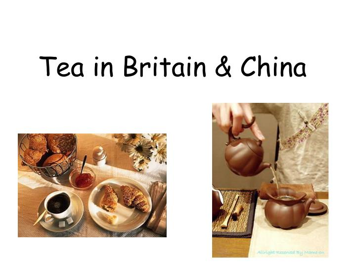 Tea in britain china
