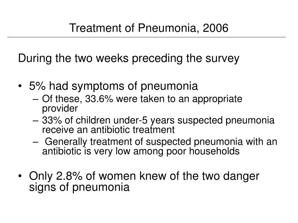 Treatment of Pneumonia, 2006