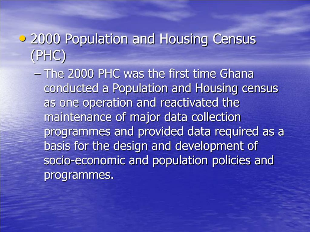 2000 Population and Housing Census (PHC)