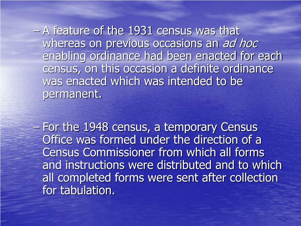 A feature of the 1931 census was that whereas on previous occasions an