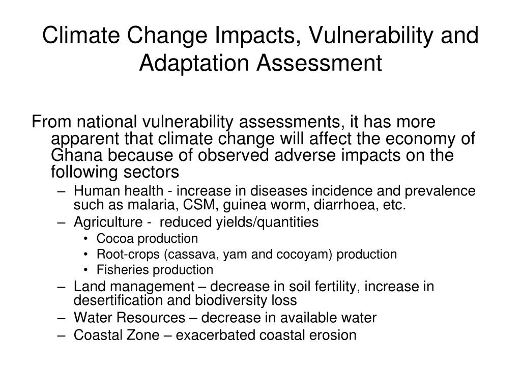 Climate Change Impacts, Vulnerability and Adaptation Assessment